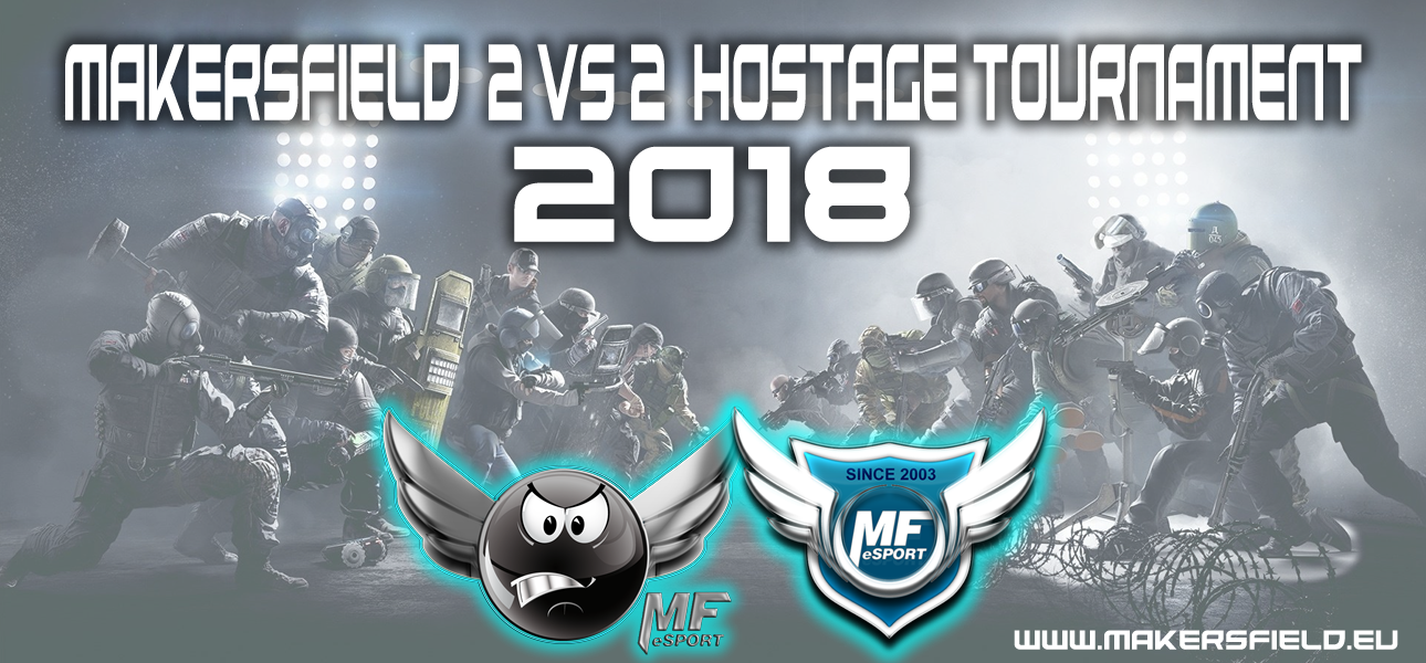 Makersfield veranstaltet XBox Turnier: 2vs2 RB6 Hostage Tournament 2018